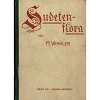 Winkler, Wilhelm, Sudetenflora Eine Auswahl charakteristischer Gebirgspflanzen