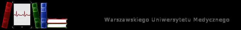 Biblioteka Cyfrowa Warszawskiego Uniwersytetu Medycznego